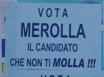 Manifesto elettorale: vota Merolla il candidato che non ti molla